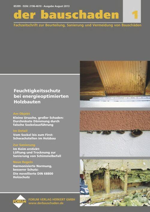 Ausgabe Aug/Sep 2013<br>Feuchtigkeitsschutz bei energieoptimierten Holzbauten