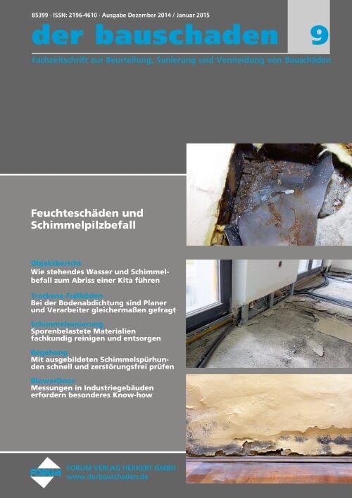 Ausgabe Dez 2014/Jan 2015<br>Feuchteschäden und Schimmelpilzbefall